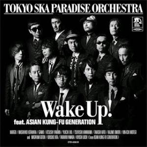 Tokyo Ska Paradise Orchestra - 2014 - Wake Up!
