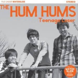 The Hum Hums - 2013 - Teenage Loser
