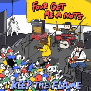 Four Get Me A Nots - 2020 - Keep The Flame