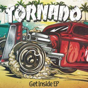 Tornado - 2019 - Get Inside [EP]