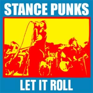Stance Punks - 2004.07.07 - Let It Roll