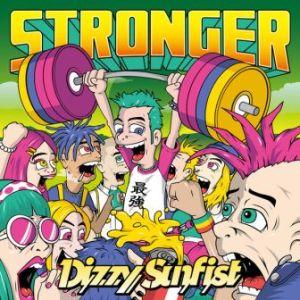 Dizzy Sunfist - 2019 - Stronger (EP)