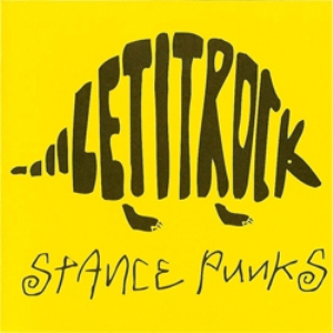 Stance Punks - 2006.08.02 - LET IT ROCK[maxi single]