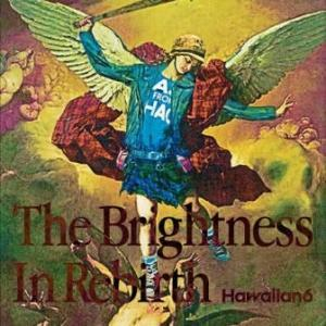 Hawaiian6 - 2020 - The Brightness In Rebirth