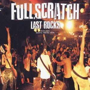 Fullscratch - 2004 - Last Rocks