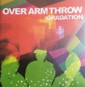 Over Arm Throw - 2004.06.09 - GRADATION