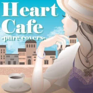 Runa Miyoshida - 2010 - Heart Café (pure covers)