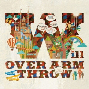 Over Arm Throw - 2013.10.02 - Will (Single)