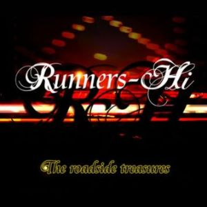 Runners-Hi - 2007 - The roadside treasures