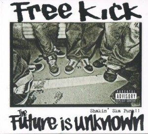 Free Kick - 2013 - The Future Is Unknown
