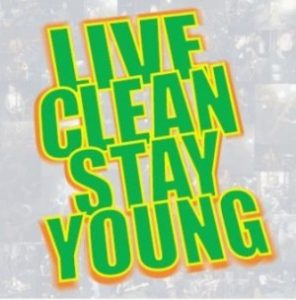 Live Clean Stay Young - 2006 - It's Tough To Be A Man