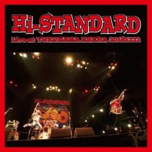 Hi-Standard - 2020 - Live At Yokohama Arena 20181222