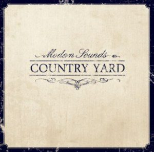 Country Yard - 2010 - Modern Sounds