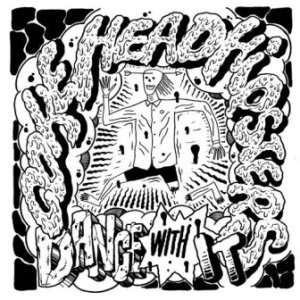 Cokehead Hipsters - 2016 - Dance With It (Mini Album)