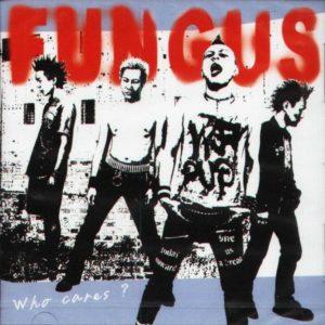 Fungus - 2003 - Who Cares