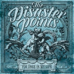 The Disaster Points - 2015 - For Once In My Life