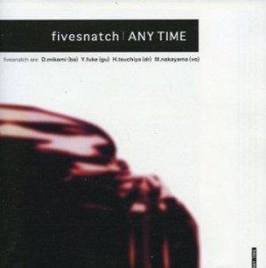 Fivesnatch - 1998 - Any Time