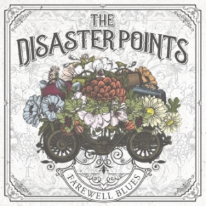 The Disaster Points - 2019 - Farewell Blues