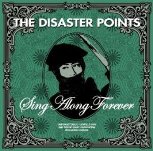 The Disaster Points - 2008 - Sing Along Forever (EP)