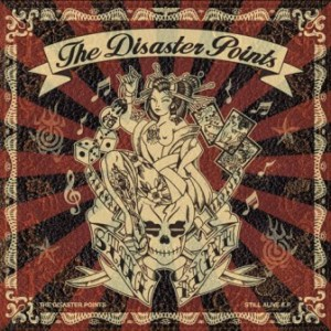 The Disaster Points - 2013 - Still Alive (EP)