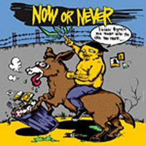 Now Or Never - 2008 - Now or never