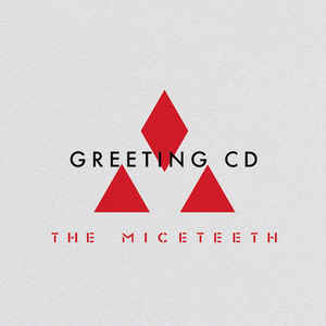 The Miceteeth - 2015 - GREETING