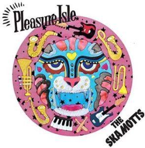 The Skamotts - 2020 - Pleasure Isle