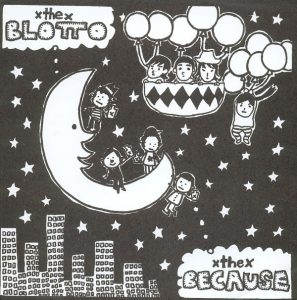 Blotto & The Because - 2005 - Split