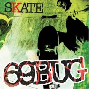 69Bug - 2005 - Skate (EP)