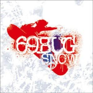 69Bug - 2005 - Snow (EP)