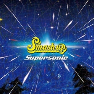 Smash up - 2019 - Supersonic