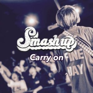 Smash up - 2020 - Carry on