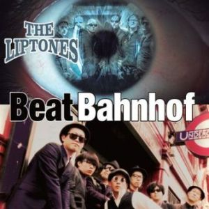Beat Bahnhof & The Liptones - 2017 - Split