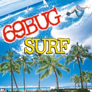 69Bug - 2005 - Surf [EP]