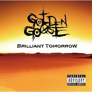 Golden Goose - 2010 - Brilliant Tomorrow [EP]