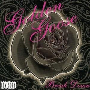 Golden Goose - 2005 - Break Down [EP]