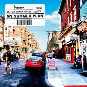 My Summer Plan - 2008 - Letters To New Jersey