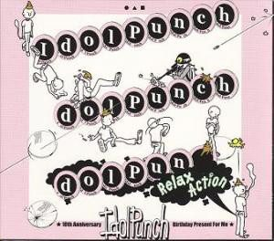 Idol Punch - 2003 - Relax Action (Mini Album)