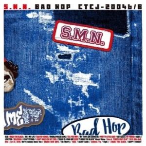 S.M.N. - 2016 - BAD HOP