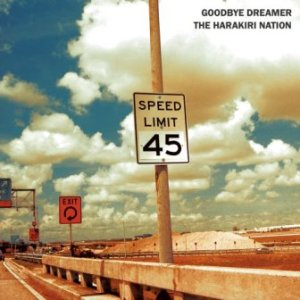 The Harakiri Nation - 2007 - Goodbye Dreamer