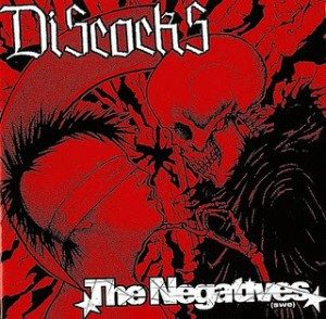 The Discocks & The Negatives - 2007 - Split