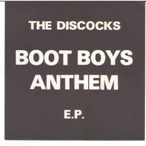 The Discocks - 1997 - Boot Boys Anthem (EP)