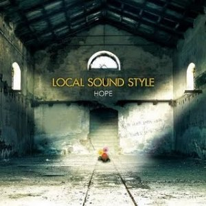 Local Sound Style - 2009 - Hope