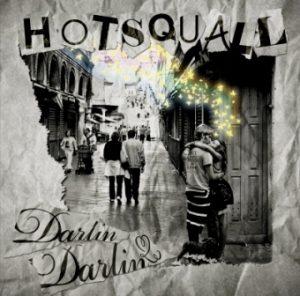 Hotsquall - 2010.05.19 - Darlin' Darlin