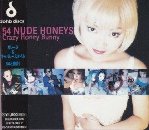 54 Nude Honeys - 1995 - Crazy Honey Bunny [Mini-Album]