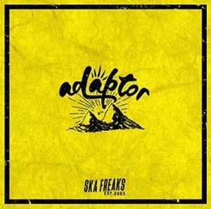 Ska Freaks - 2018 - Adaptor [EP]