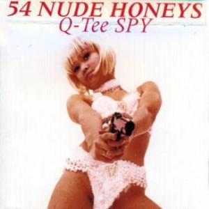 54 Nude Honeys - 1996 - Q-Tee Spy