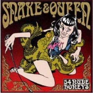54 Nude Honeys - 2000 - Snake & Queen