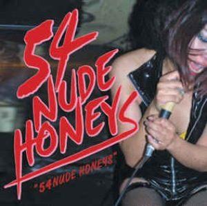 54 Nude Honeys - 2003 - 54 Nude Honeys