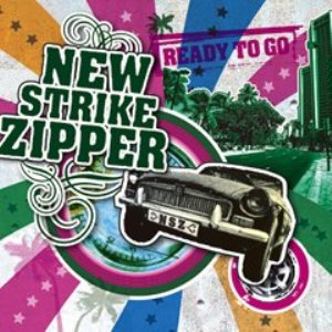New Strike Zipper - 2008 - Ready To Go (EP)
